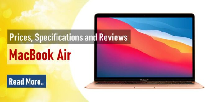 MacBook Air : Prices, Specifications and Reviews