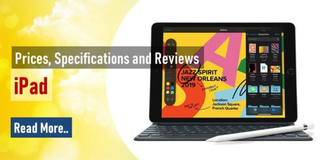 iPad : Prices, Specifications and Reviews